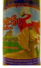 Weyerbacher Muse Farmhouse Ale